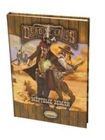 Deadlands: Мёртвые Земли 2